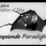 ROMPIENDO PARADIGMAS, UN AÑO PARA CAMBIAR EL CHIP